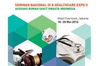 seminar nasional III & healthcare expo ii arssi 2016